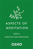 Aspects of Meditation Book 4