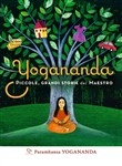 yogananda. piccole, grand...