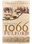 The Forgotten Battle of 1066: Fulford