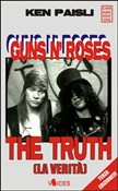 Guns'n'Roses. The truth