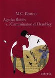 Agathe Raisin e i camminatori di Dembley