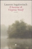 Il bastone di Virginia Woolf