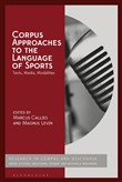 Corpus Approaches to the Language of Sports