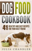 dog food cookbook: 41 hea...