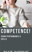 Competence! Show Performance & Skills
