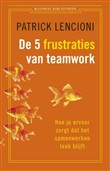 De 5 frustraties van teamwork