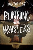running with monsters