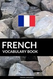 french vocabulary book: a...
