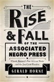 The Rise and Fall of the Associated Negro Press