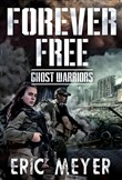 Ghost Warriors (Forever Free Book 10)
