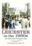 Leicester in the 1960s
