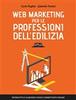 Web Marketing per le professioni dell'edilizia: Intercetta e acquisisci nuovi committenti online