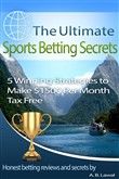 The Ultimate Sports Betting Secrets