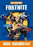 Fortnite. Guida fondamentale