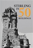 Stirling in 50 Buildings