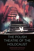 The Polish Theatre of the Holocaust