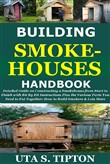 Building Smokehouses Handbook: