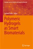 Polymeric Hydrogels as Smart Biomaterials
