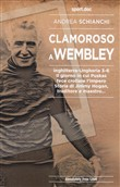 clamoroso a wembley