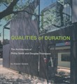 Qualities of duration. The architecture of Phillip Smith and Douglas Thompson
