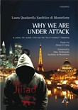 "Why we are under attack. Al Qaeda, the Islamic State and the ""do-it-yourself"" terrorism"