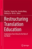 Restructuring Translation Education