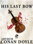 His Last Bow (Annotated)