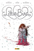 Little bird. Vol. 1: La battaglia per la speranza dell'antico