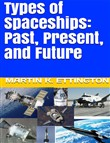 Types of Spaceships: Past, Present, and Future