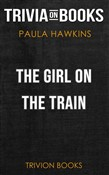 The Girl on the Train by Paula Hawkins (Trivia-On-Books)