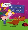 Il cucciolo di drago. Ben & Holly's Little Kingdom