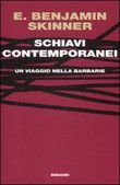 Schiavi contemporanei