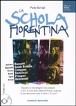 Schola fiorentina. Con CD Audio