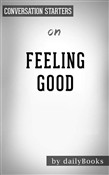 Feeling Good: The New Mood Therapy by David D. Burns | Conversation Starters