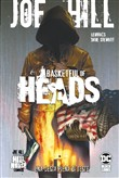 Basketful of heads. Vol. 1: Una cesta piena di teste
