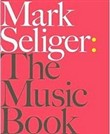 The Music book. Mark Seliger
