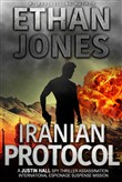 Iranian Protocol: A Justin Hall Spy Thriller