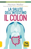 La salute dell'intestino. Il colon