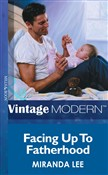 Facing Up To Fatherhood (Mills & Boon Modern) (His Baby, Book 3)