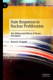 State Responses to Nuclear Proliferation