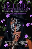 If I Die Before I Wake: Tales of Deadly Women and Retribution