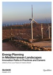 Energy planning in mediterranean landscapes. Innovation paths in practices and careers