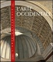 arte occidentale. Europa, Mediterraneo e mondo contemporaneo