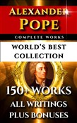 Alexander Pope Complete Works – World's Best Collection