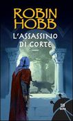 L'assassino di corte. Trilogia dei Lungavista. Vol. 2
