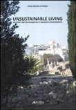 Unsustainable living. Recovery and reintegration of degraded environments. Technologies and sustainable strategies. Ediz. illustrata
