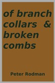 Of Branch Collars & Broken Combs