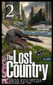"The Lost Country, Episode Two: ""The Dreaming City"""