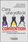 C'era una volta la convention
