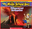 Magic School Bus Presents: Volcanoes & Earthquakes